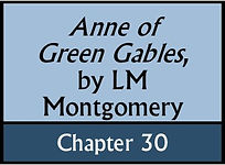 Anne of Green Gables, Chapter 30