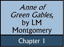 Anne of Green Gables, Chapter 1