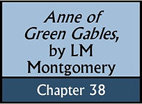Anne of Green Gables, Chapter 38