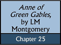 Anne of Green Gables, Chapter 25