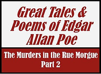 The Murders in the Rue Morgue, Part 2