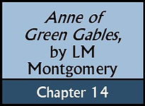 Anne of Green Gables, Chapter 14