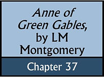 Anne of Green Gables, Chapter 37