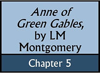 Anne of Green Gables, Chapter 5