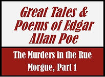 The Murders in the Rue Morgue, Part 1