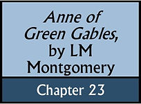 Anne of Green Gables, Chapter 23