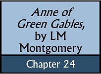 Anne of Green Gables, Chapter 24