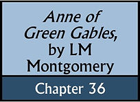 Anne of Green Gables, Chapter 36