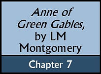 Anne of Green Gables, Chapter 7