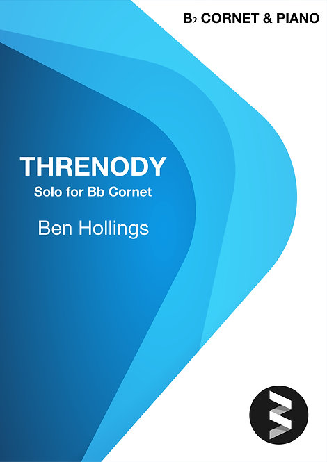 Threnody (Bb Cornet Solo & Piano) - Ben Hollings