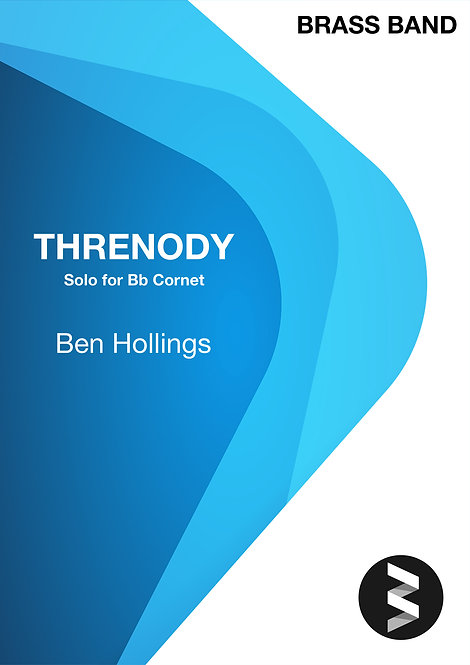 Threnody (Bb Cornet Solo & Brass Band) - Ben Hollings