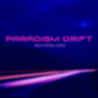Paradigm Drift LP released Aug 2019