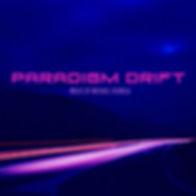 Paradigm Drift LP released Aug 2019