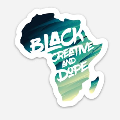 "Black Creative and Dope 3""x 3"" Sticker"