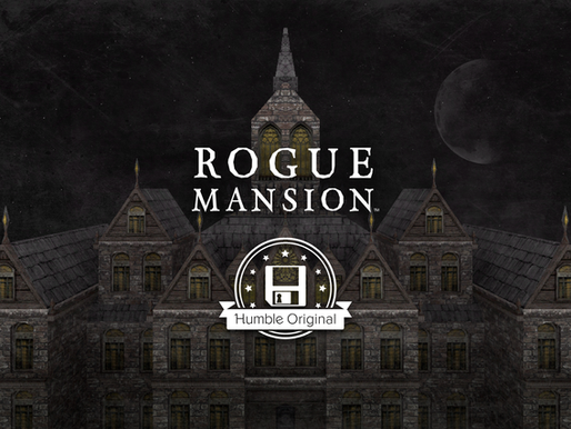 Great News About Rogue Mansion