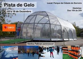 Pista de Gelo Parque da Cidade do Barreiro - 16 e 18 Dezembro 2019
