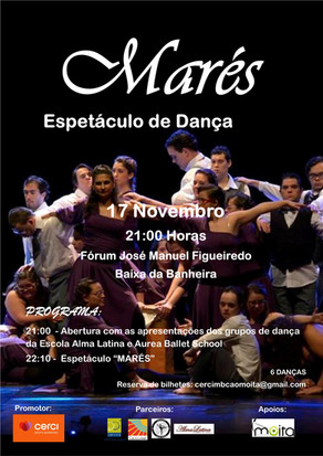"""Espectáculo de Dança """"Marés"""" - CERCIMB - 17 Novembro 2017"""