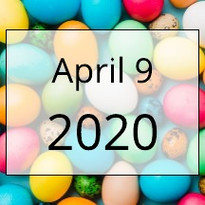 April 9, 2020 Newsletter
