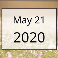 May 21, 2020 Newsletter