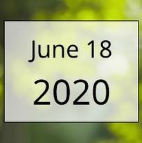 June 18, 2020 Newsletter