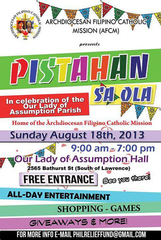 Join us for the Pistahan sa OLA! In honour of Our Lady of Assumption