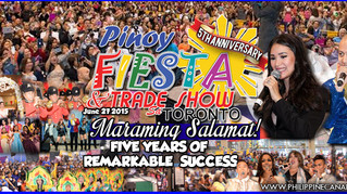 Pinoy Fiesta Toronto - 5 Years of Remarkable Success