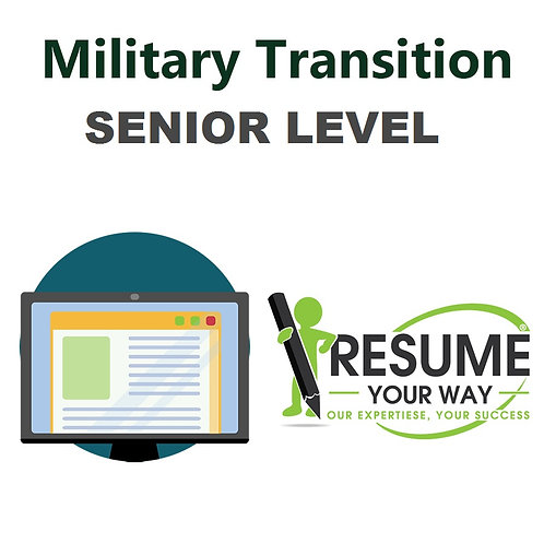 Military Transition -Senior-Level