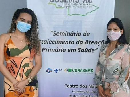 Secretária Nildete Lira participa de seminário estadual de Saúde em Cruzeiro do Sul