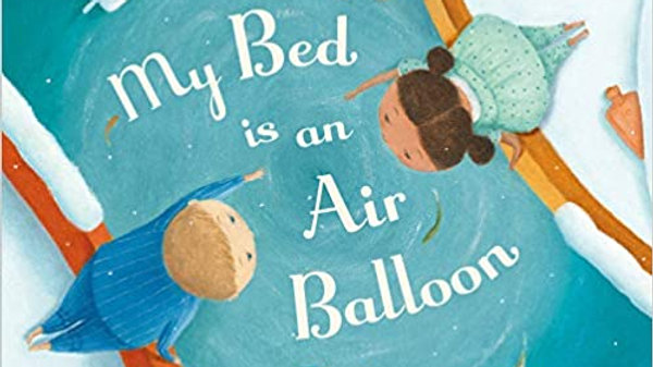 My Bed is an Air Balloon Book