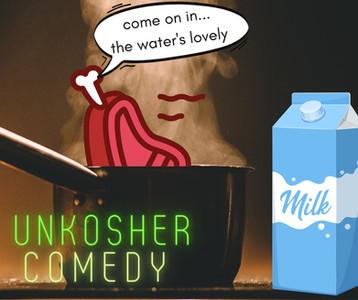 Unkosher Comedy Show