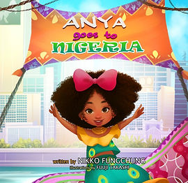 Anya Goes to Nigeria
