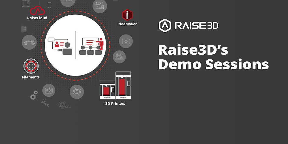 Raise3D Demo Sessions November 2019