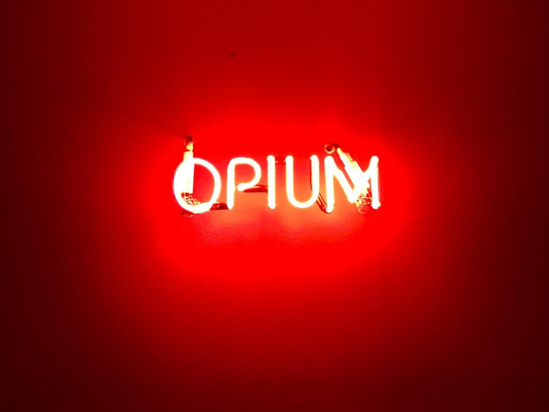 Opium.
