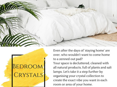 Bedroom Crystals - The Zenned Out home Series