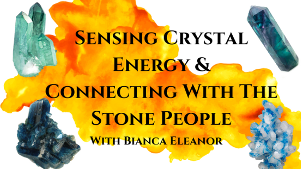 Sensing Crystal Energy & Connecting With