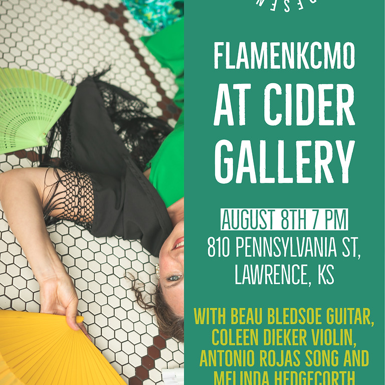 FlamenKcmo at Cider Gallery
