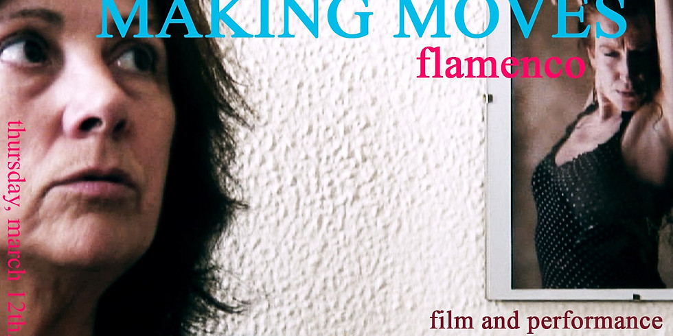 Making Moves Flamenco Film and Jam