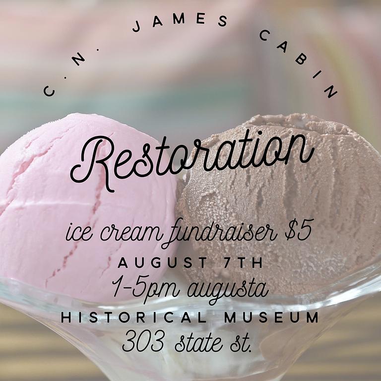 C.N. James Cabin Restoration - Ice Cream Fundraiser