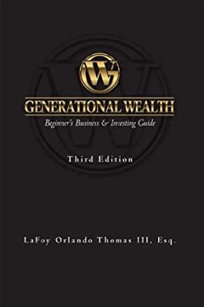 Generational Wealth ( Beginner's Business & Investing Gide )