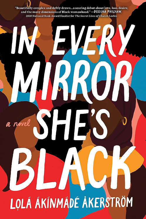 IN EVERY MIRROR SHE'S BLACK    (Released 09/07/21)