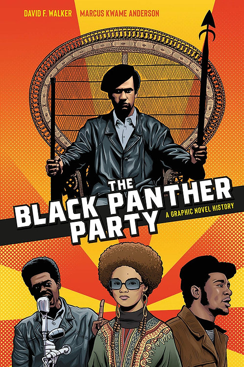 The Black Panther Party (A Graphic Novel History)