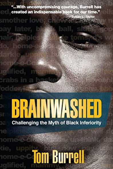 Brainwashed (Challenging the Myth of Black Inferiority