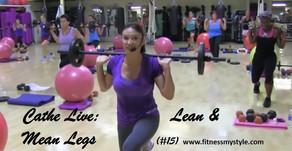 Cathe Live Review: Lean & Mean Legs (#15)