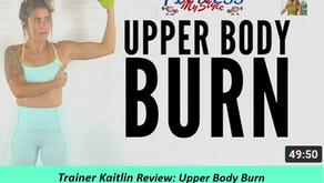 Trainer Kaitlin Review: Upper Body Burn