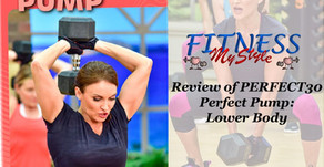 Cathe's Perfect30 Review - Perfect Pump: Lower Body