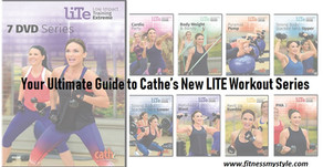 Your Ultimate Guide to Cathe's New LITE Workout Series!
