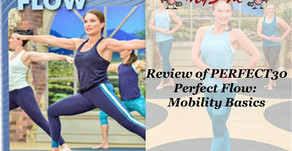 Cathe's Perfect30 Review - Perfect Flow: Mobility Basics