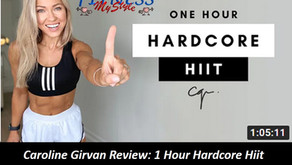 Caroline Girvan Review: 1 Hour Hardcore Hiit Full Body Workout