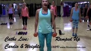 Cathe Live Review: Ramped Up Cardio & Weights (#119)