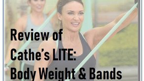 Review of Cathe's LITE: Body Weight & Bands